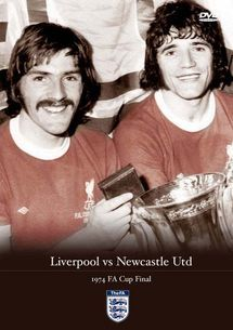Liverpool v Newcastle 1974 FA Cup Final DVD