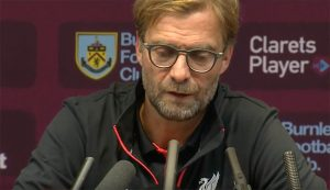 Klopp Post Match Burnley Press Conference