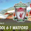 Liverpool 6-1 Watford