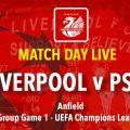 Live Updates - Liverpool v PSG Champions League