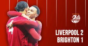 LFC 2-1 Brighton